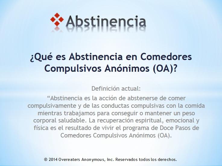 ABSTINENCIA – Comedores Compulsivos Anónimos Catalunya – OA